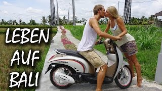 LIVING ON BALI - OUR DAILY LIFE IN UBUD ON BALI - INDONESIA | #55
