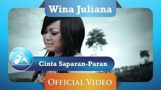 Gambar cover Wina Juliana - Cinta Saparan-Paran (Official Video Clip)