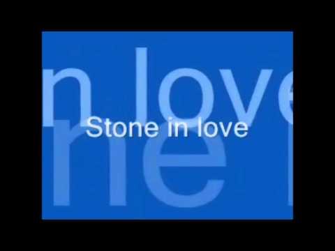 Stone in Love with Lyrics