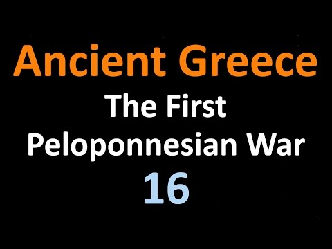 Ancient Greek History - The First Peloponnesian War - 16