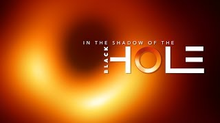 Download In the Shadow of the Black Hole Mp3 and Videos