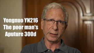 Yongnuo YN216: Poor Man's Aputure?