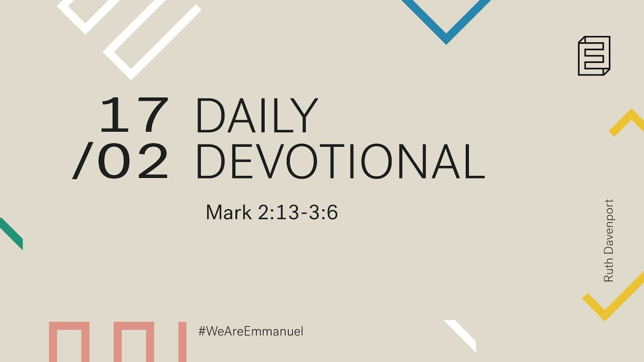 Daily Devotion with Ruth Davenport // Mark 2:13-3:6 Cover Image