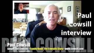 The Cowsills: Paul Cowsill remembers family, war, Indian Lake and Hair! INTERVIEW