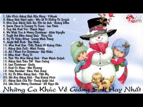 Những Ca Khúc Giáng Sinh Hay Nhất - Nhạc Giáng Sinh 2014 Mới Nhất