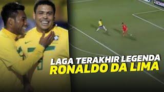 LAGA TERAKHIR RONALDO FENOMENO BERSAMA TIMNAS BRAZIL