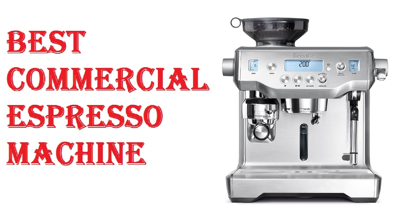 Best Commercial Espresso Machine 2018