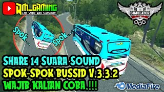 Download SHARE KUMPULAN 14 SUARA SOUND SPOK-SPOK BUSSID.!!!