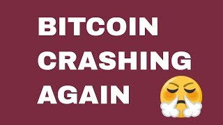 Bitcoin Crashing Again - How Low Will It Go?