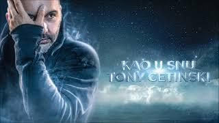 Tony Cetinski - Kao u snu (acoustic) (Official audio)