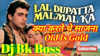 Kya Karte The Saajna 💞Full Dholki Song 💞Dj Mix By Bk Boss Up Kanpur