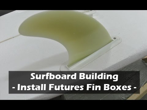 Installing Futures Fins Box: How to Build a Surfboard #18