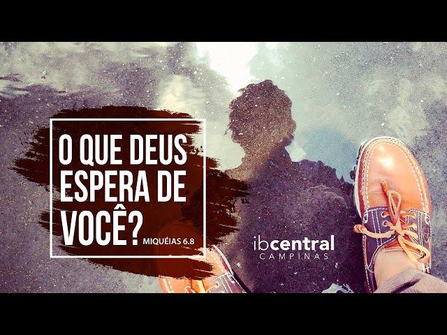 O que Deus Espera de Você? // Pr. Sillas Campos
