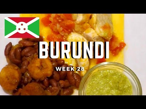 Second Spin, Country 28: Burundi [International Food]