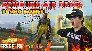 TOP GLOBAL BACOT PEJUANG SOLO RANK PEMBURU AIR DROP - GARENA FREE FIRE