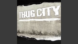 Watch Thug City Proposition video