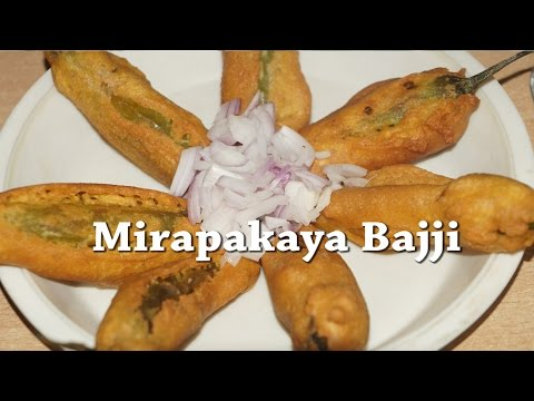 How to Prepare Mirapakaya Bajji or Mirchi Bajji in Telugu by Siri@siriplaza.com
