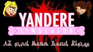 Yandere Simulator with AJ and Miss Bird