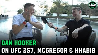 Dan Hooker talks Conor McGregor's return; pre-UFC 257 Rugby game with Dustin Poirier