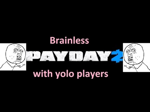 Weekend fighter noobs in Payday 2