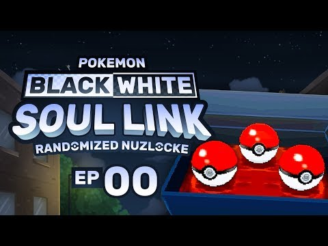 Pokemon Black & White Soul Link EP 00 | THE BOYS ARE BACK!