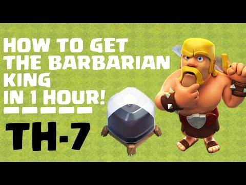 Clash Of Clans TH7 | How To Get Barbarian King Fast