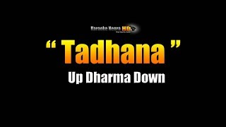 TADHANA - Up Dharma Down (Karaoke)