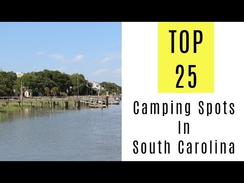 TOP 25. Amazing Camping Spots In South Carolina
