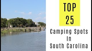 TOP 25. Amazing Camṗing Spots In South Carolina