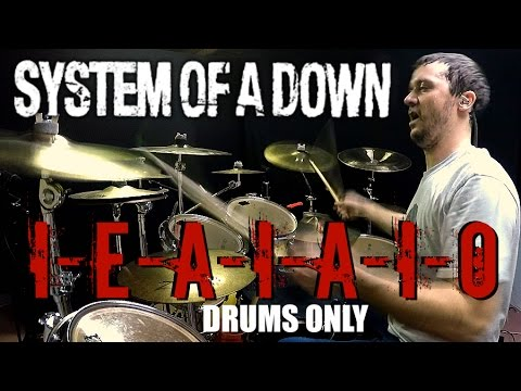 SOAD  IEAIAIO  Drums Only