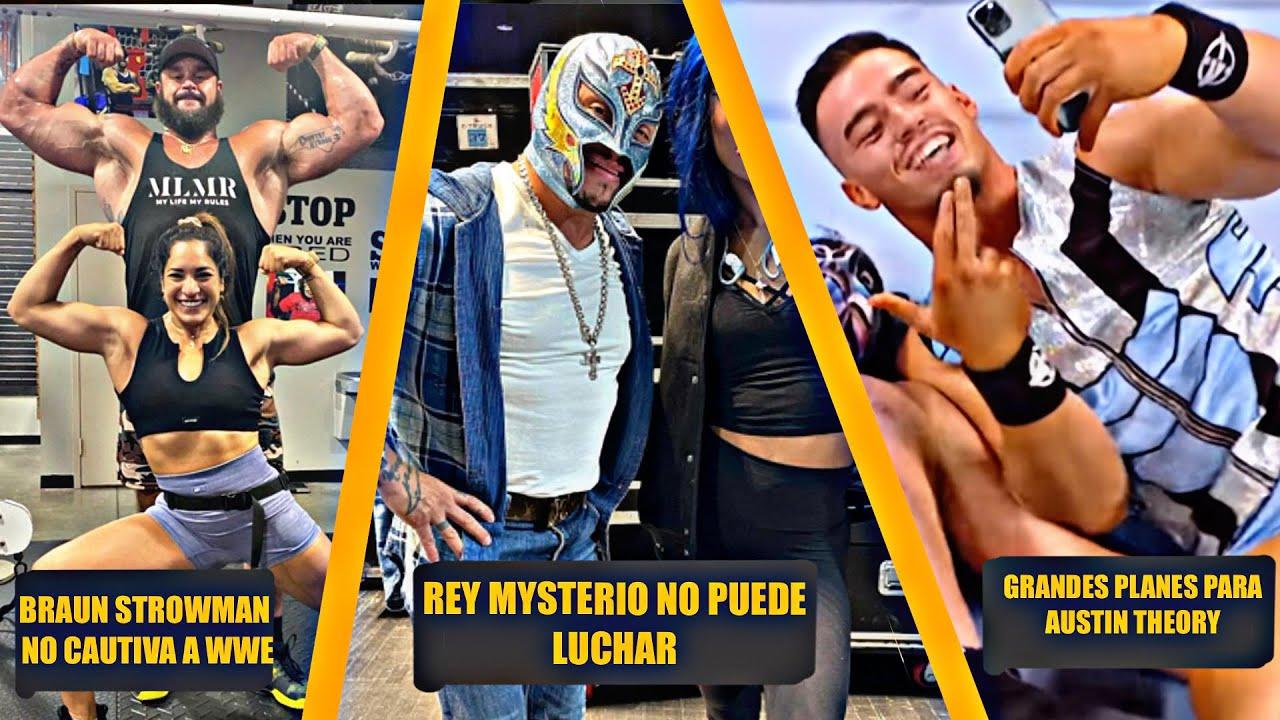 Braun Strowman No Llama la Atencion de Wwe, Rey Mysterio No Puede Luchar, Austin Theory Buenos Plane