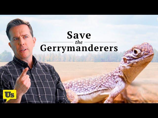 Ed Helms: Gerrymandering is like... really bad