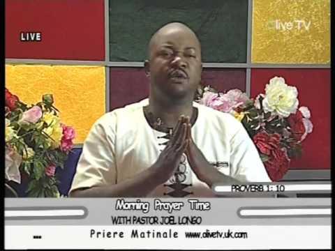 PASTEUR JOEL LONGO PRIERE MATINALE 5
