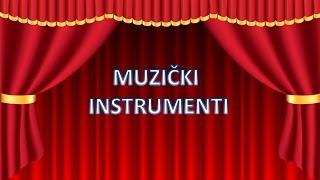 Muzički instrumenti - edukativni video
