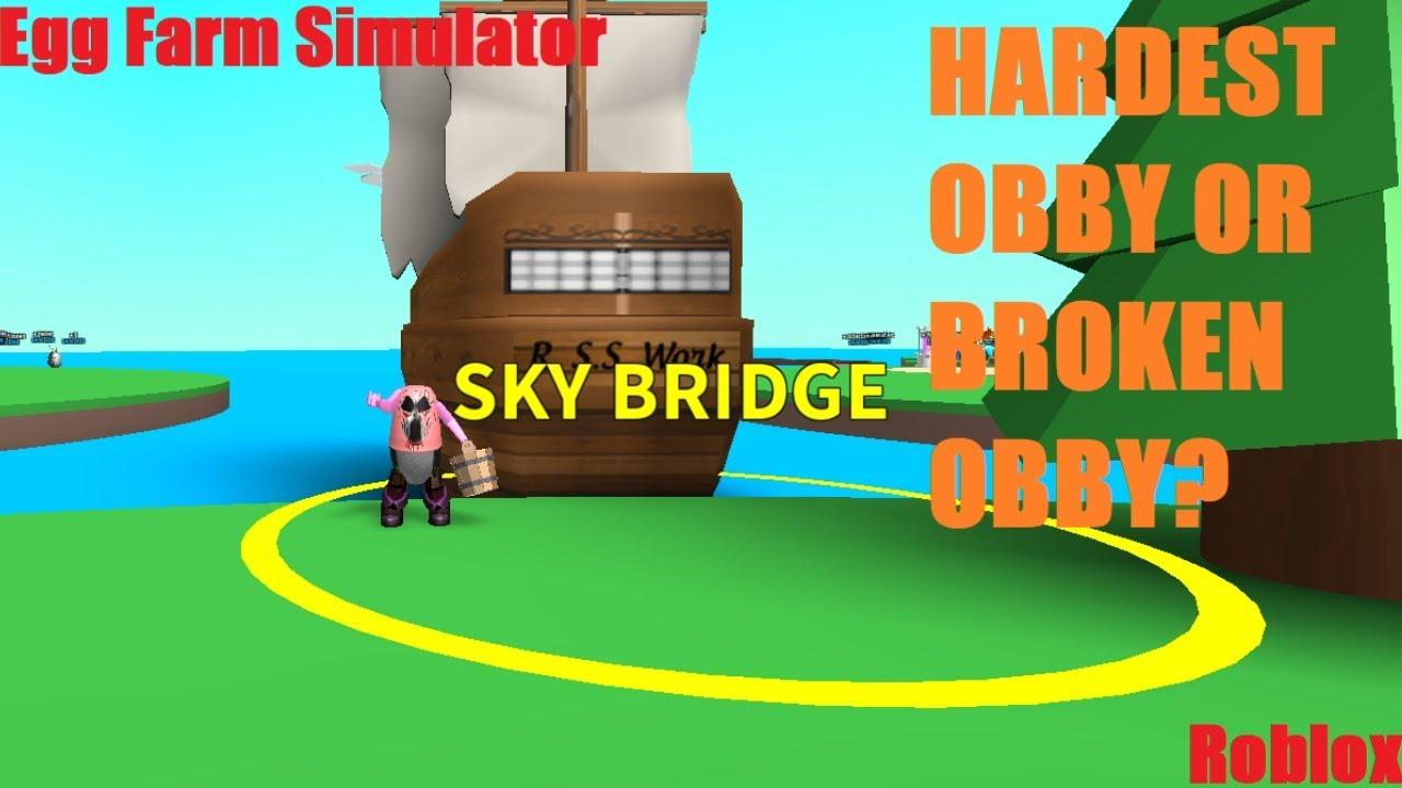 Youtube Roblox Egg Farm Simulator - Sky Bridge Hardest Obby Or The Broken Obby Roblox Egg Farm