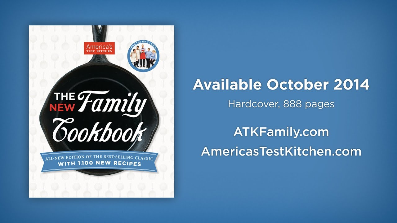 The America S Test Kitchen Family Cookbook