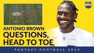 Do Antonio Brown's Antics Affect His 2019 Fantasy Football Draft Stock?