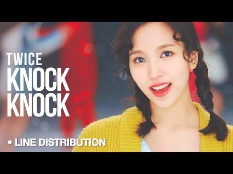 TWICE - Knock Knock : Line Distribution (READ DESCRIPTION)