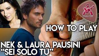 how to play SEI SOLO TU di Nek (feat. Laura Pausini)  - Massimo Varini -