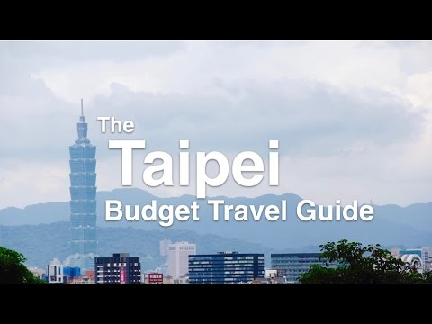 The Taipei Budget Travel Guide