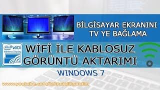 Bilgisayar Ekranını Tv ye Bağlama Wifi ile Kablosuz Görüntü Aktarımı (Windows 7)