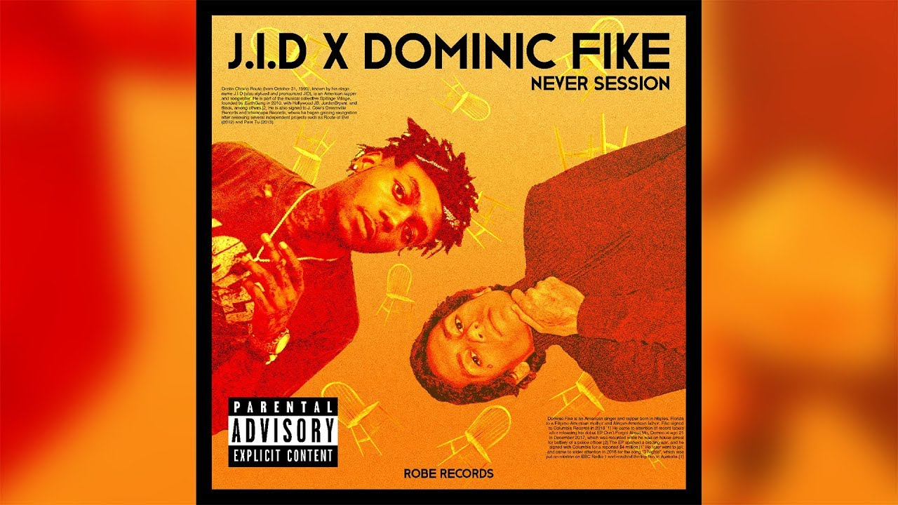 J.I.D x Dominic Fike - Never Session (Official Audio)