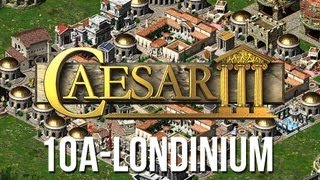 Caesar 3 - Mission 10a Londinium Peaceful Playthrough [HD]