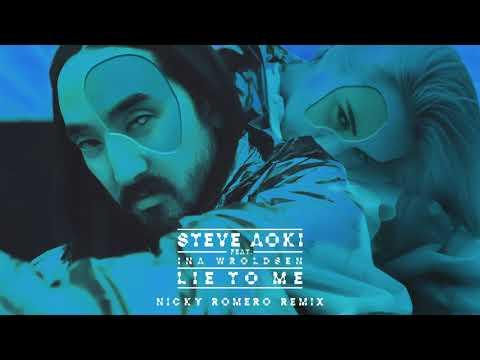 Steve Aoki - Lie To Me feat. Ina Wroldsen (Nicky Romero Remix) [Ultra Music]