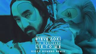 Steve Aoki - Lie To Me feat. Ina Wroldsen (Nicky Romero Remix) [Ultra Music]