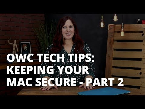 OWC Tech Tips: Keeping Your Mac Secure Part 2 - FileVault