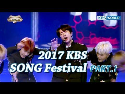 2017 KBS Song Festival Part.1 | 2017 KBS 가요대축제 1부 [ENG/CHN/2017.12.29]