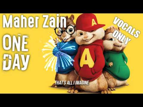 Maher Zain - One Day (Chipmunk Version - Vocals Only) | Lyrics Video