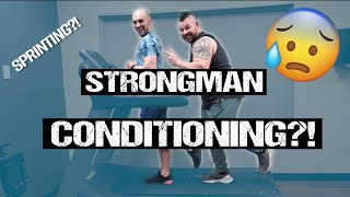 STRONGMAN CONDITIONING