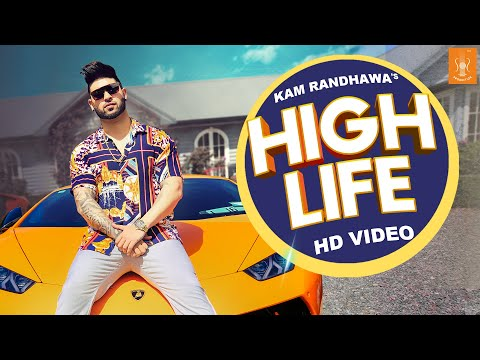 High Life • Kam Randhawa Ft. DSB • Official Video • SS Production
